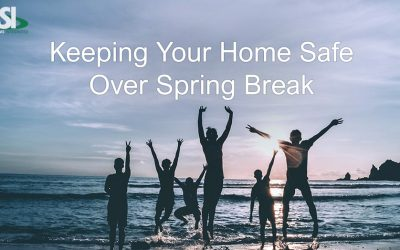 5 Ways to Protect your Home for Spring Vacation